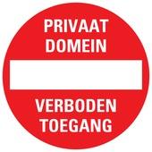 Pictogram privaat domein - verboden toegang ø 30 cm