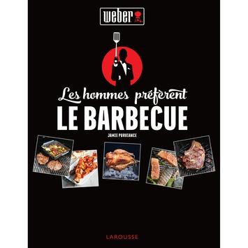"""Receptenboek Weber FR """"Les hommes préfèrent le barbecue"""""""