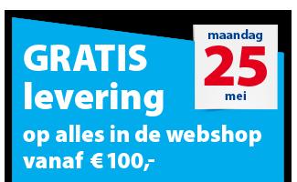 25 mei: Gratis levering op alles in de webshop vanaf € 100