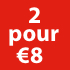 2 voor €8