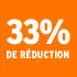 O_33% de réduction