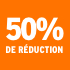 O_50% de réduction