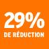 O_29% de réduction