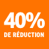 O_40% de réduction
