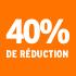 O_40% de réduction