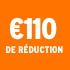 O_€110 de réduction