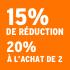 O_15% de réduction, 20% à l'achat de 2