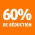 O_60% de réduction