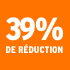 O_39% de réduction