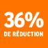 O_36% de réduction