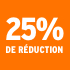 O_25% de réduction